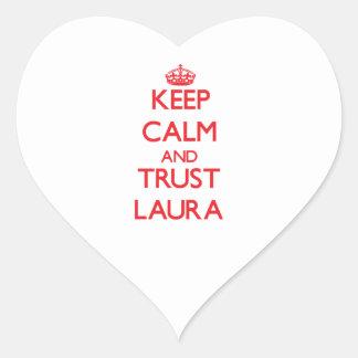 Behalten Sie Ruhe und VERTRAUEN Laura Aufkleber