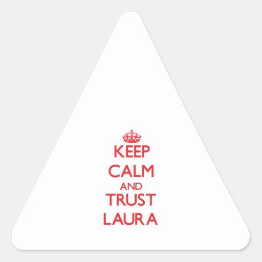 Behalten Sie Ruhe und VERTRAUEN Laura Dreieckige Aufkleber