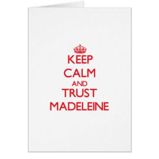 Behalten Sie Ruhe und VERTRAUEN Madeleine Karte