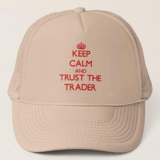 Behalten Sie Ruhe und vertrauen Sie dem Händler Truckerkappe