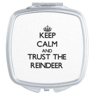 Behalten Sie Ruhe und vertrauen Sie dem Ren Taschenspiegel