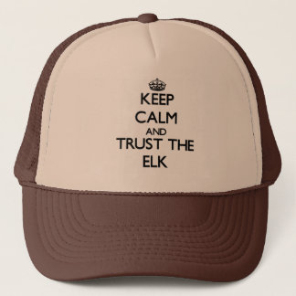 Behalten Sie Ruhe und vertrauen Sie den Elchen Truckerkappe