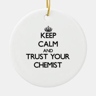 Behalten Sie Ruhe und vertrauen Sie Ihrem Chemiker Weihnachtsornament