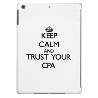 Behalten Sie Ruhe und vertrauen Sie Ihrem Cpa