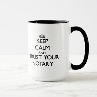 Behalten Sie Ruhe und vertrauen Sie Ihrem Notar Tasse
