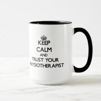 Behalten Sie Ruhe und vertrauen Sie Ihrem Tasse