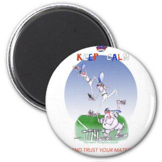 behalten Sie Ruhe und vertrauen Sie Ihren Runder Magnet 5,7 Cm