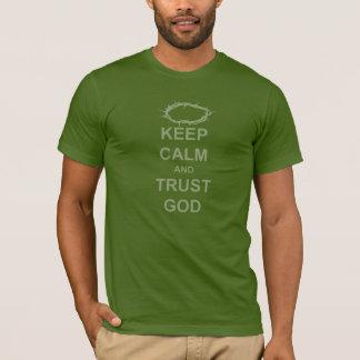Behalten Sie Ruhe-und Vertrauens-Gott durch T-Shirt