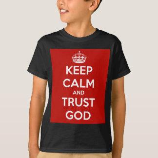 Behalten Sie Ruhe-und Vertrauens-Gott T-Shirt
