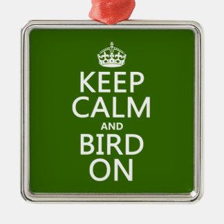 Behalten Sie Ruhe und Vogel an Silbernes Ornament