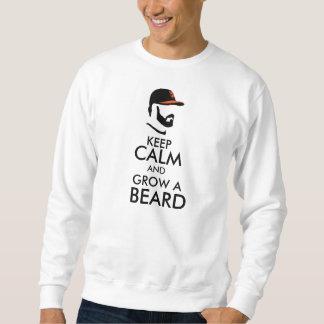 behalten Sie Ruhe und wachsen Sie einen Bart Sweatshirt