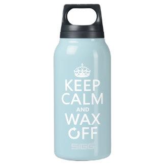 Behalten Sie Ruhe und wachsen Sie weg von ein Isolierte Flasche