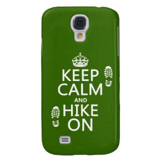Behalten Sie Ruhe und Wanderung auf (irgendeine Galaxy S4 Hülle