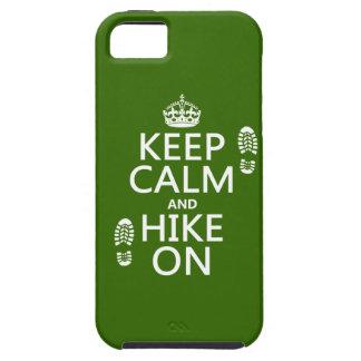 Behalten Sie Ruhe und Wanderung auf (irgendeine iPhone 5 Schutzhüllen