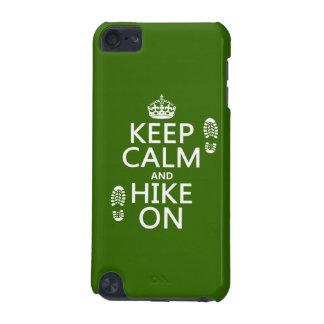 Behalten Sie Ruhe und Wanderung auf (irgendeine iPod Touch 5G Hülle