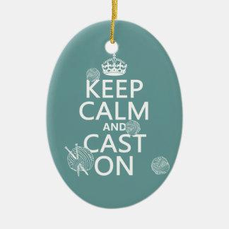 Behalten Sie Ruhe und werfen Sie an - alle Farben Keramik Ornament
