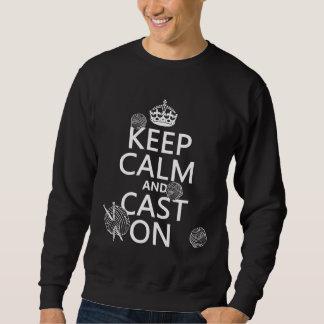 Behalten Sie Ruhe und werfen Sie an - alle Farben Sweatshirt