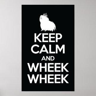 Behalten Sie Ruhe und Wheek Wheek Poster