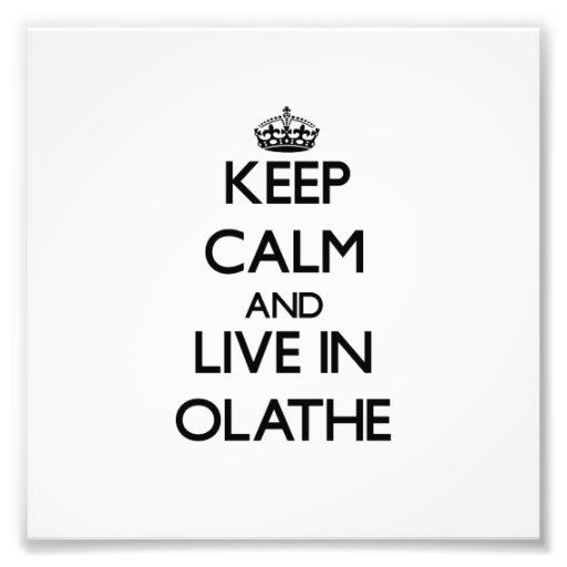 Behalten Sie Ruhe und wohnen Sie in Olathe Kunstphotos