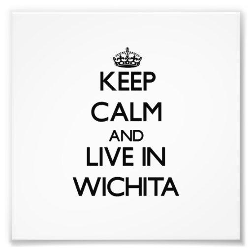 Behalten Sie Ruhe und wohnen Sie in Wichita Fotodruck