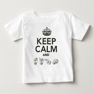 Behalten Sie Ruhe und Zeichen Baby T-shirt
