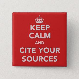 Behalten Sie Ruhe und zitieren Sie Ihren Quadratischer Button 5,1 Cm