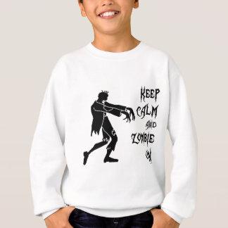 Behalten Sie Ruhe und Zombie an Sweatshirt