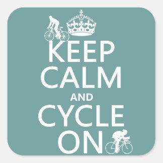 Behalten Sie Ruhe und Zyklus auf (in irgendeiner Quadratischer Aufkleber