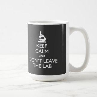 Behalten Sie Ruhe verlassen nicht die Kaffeetasse