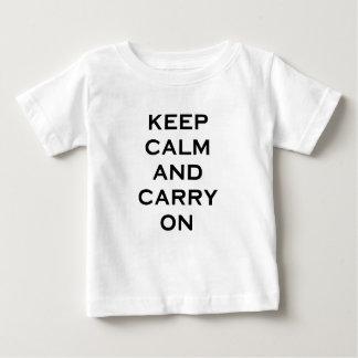 Behalten Sie Ruhe weiterzumachen Baby T-shirt