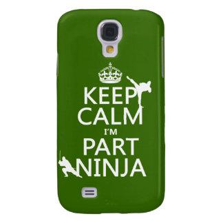 Behalten Sie ruhig ich ist Teil Ninja (in Galaxy S4 Hülle