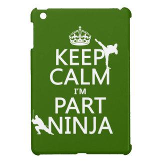 Behalten Sie ruhig ich ist Teil Ninja (in iPad Mini Hülle
