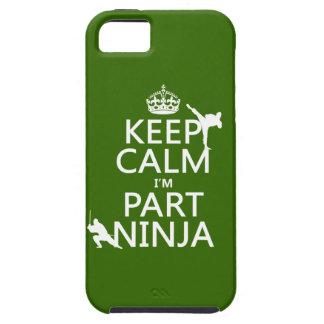 Behalten Sie ruhig ich ist Teil Ninja (in iPhone 5 Hülle