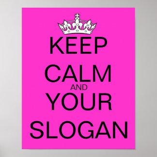 Behalten Sie ruhig Ihr Lieblingsslogan-Rosa Poster