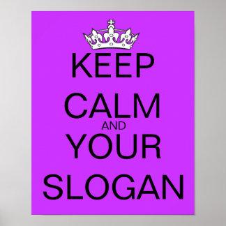 Behalten Sie ruhig Ihren lila Lieblingsslogan Poster