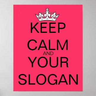 Behalten Sie ruhig Ihren roten Lieblingsslogan Poster