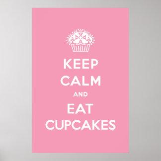 Behalten Sie ruhig u. essen Sie Kuchenplakatrosa Poster