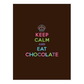 Behalten Sie ruhig u. essen Sie Schokolade Postkarte
