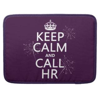 Behalten Sie ruhig und Anruf Stunde (irgendeine Sleeve Für MacBooks