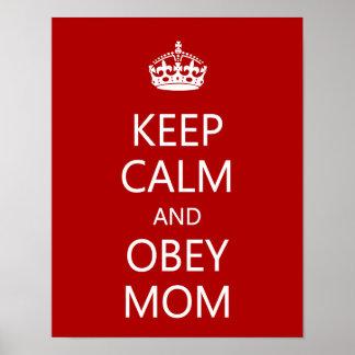 Behalten Sie ruhig und befolgen Sie Mamma Poster