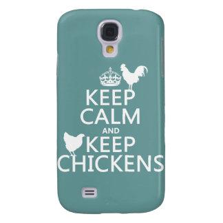 Behalten Sie ruhig und behalten Sie Hühner Galaxy S4 Hülle