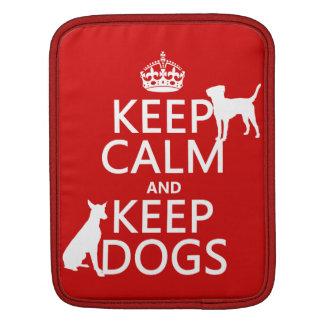 Behalten Sie ruhig und behalten Sie Hunde - alle Sleeve Für iPads