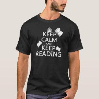 Behalten Sie ruhig und behalten Sie Lesung T-Shirt