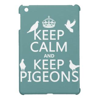 Behalten Sie ruhig und behalten Sie Tauben - alle iPad Mini Hülle