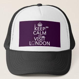 Behalten Sie ruhig und Besuch London Truckerkappe