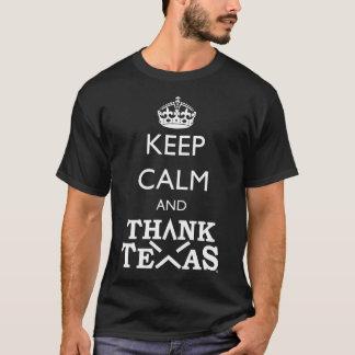 BEHALTEN SIE RUHIG UND DANKEN SIE TEXAS T-Shirt