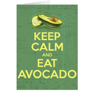 Behalten Sie ruhig und essen Sie Avocado Karte