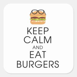 Behalten Sie ruhig und essen Sie Burger Quadratischer Aufkleber