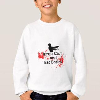 Behalten Sie ruhig und essen Sie Gehirne - Zombie Sweatshirt