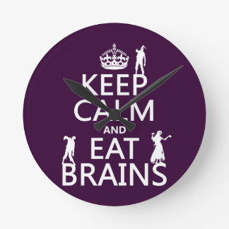 Behalten Sie ruhig und essen Sie Gehirne (Zombies) Runde Wanduhr
